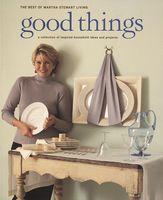 Good Things (Best of Martha Stewart Living)